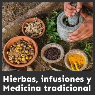 Hierbas, infusiones y medicina tradicional